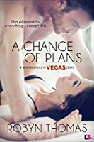 A Change of Plans (What Happens in Vegas #3)