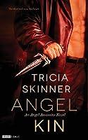 Angel Kin (Angel Assassins, #1)
