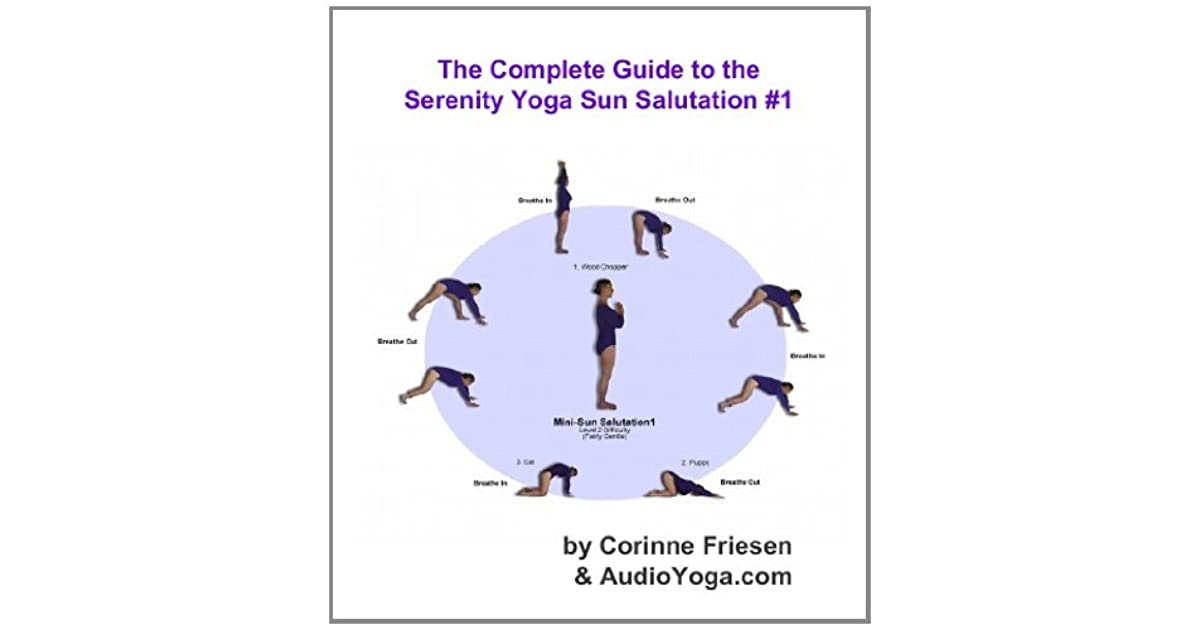 The Serenity Yoga Sun Salutation Gentle Version Version 1 By