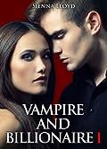 Vampire and Billionaire - Vol.1