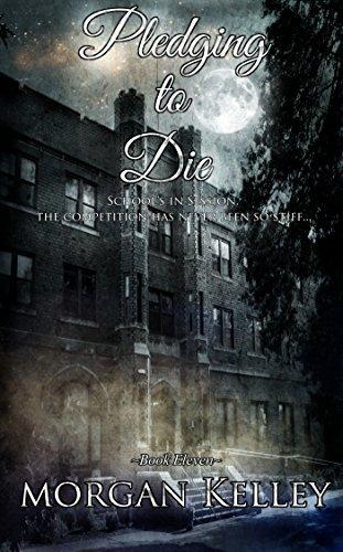 Pledging to Die (The FBI/Romance Series #11) Morgan Kelley