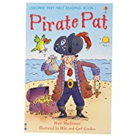 Pirate Pat - 01 (Usborne Very First Reading)