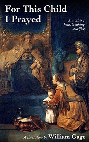 For This Child I Prayed (The Book of Samuel series 1)