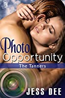 Photo Opportunity (The Tanners Book 1)