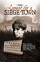 Lament for a Siege Town