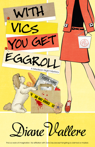 With Vics You Get Eggroll (Mad for Mod Mystery, #3)