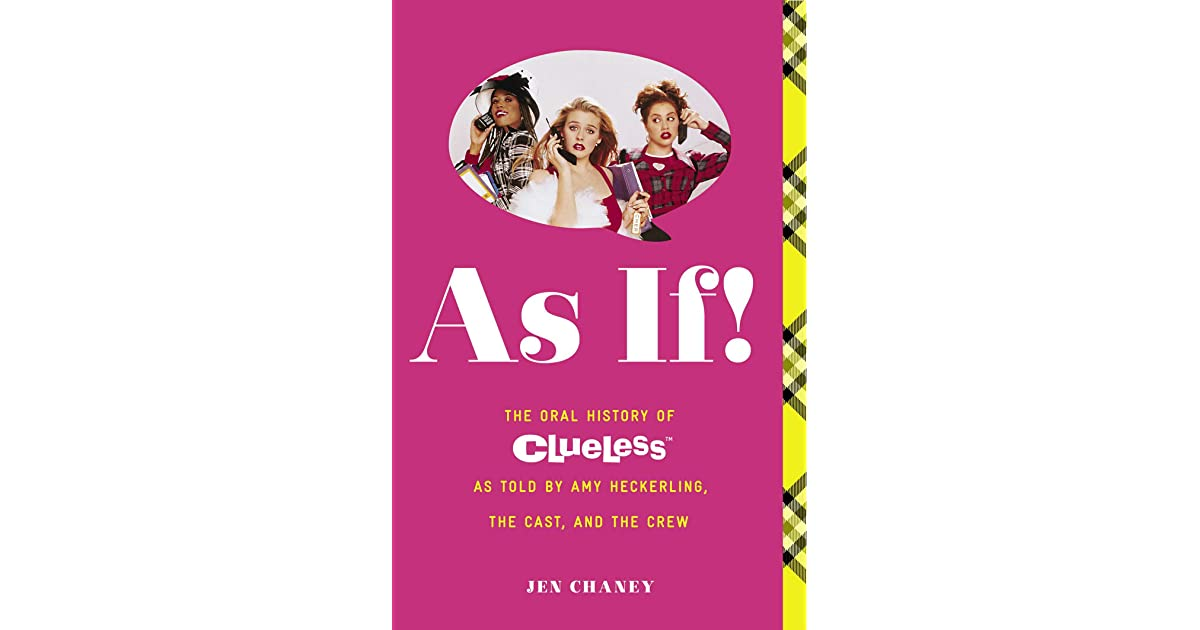 As If!: The Oral History of Clueless as told by Amy