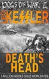 Death's Head: Von Dodenburg and Schulze in Operation Barbarossa (Dogs of War Book 6)