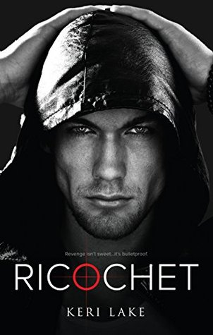 Ricochet (Vigilantes, #1)