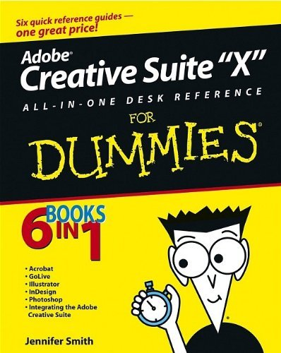 Adobe Creative Suite All-in-One Desk Reference for Dummies (ISBN - 07645560