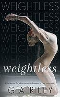 Weightless (Begin Again Duet Book 2)