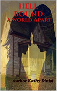A World Apart (Hell Bound, #2)