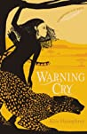 Warning Cry (Guardians of the Wild, #2)