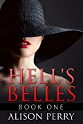 Hell's Belles: Book One (Hell's Belles, #1)