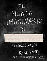 El mundo imaginario de...
