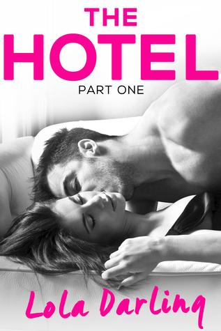 The Hotel (A Billionaire Seduction, #1)