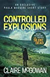 Controlled Explosions (Paula Maguire, #0.5)