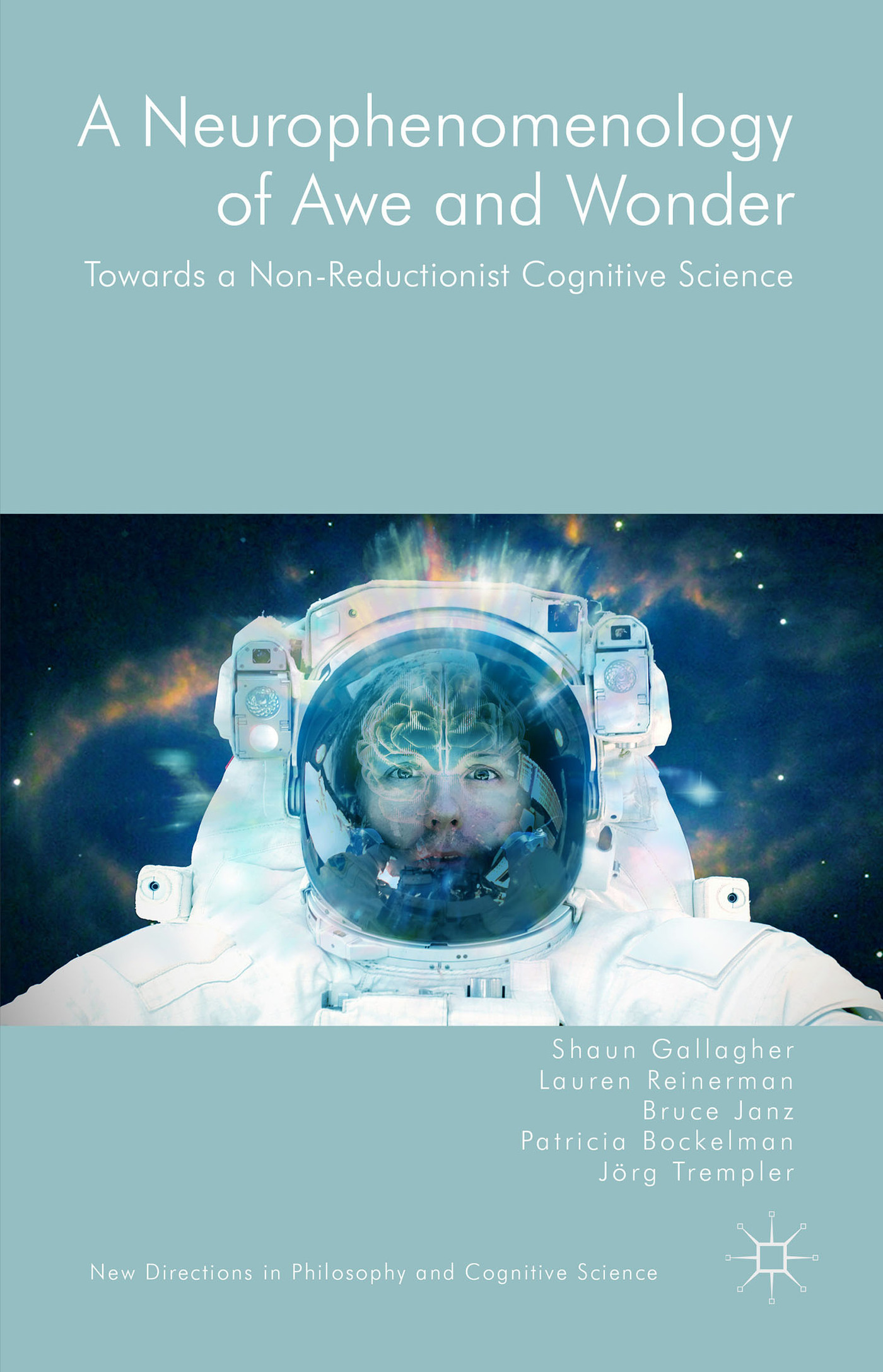 A-Neurophenomenology-of-Awe-and-Wonder-Towards-a-Non-Reductionist-Cognitive-Science
