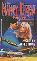Stolen Affections (Nancy Drew Files)