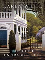 The House on Tradd Street (Tradd Street, #1)