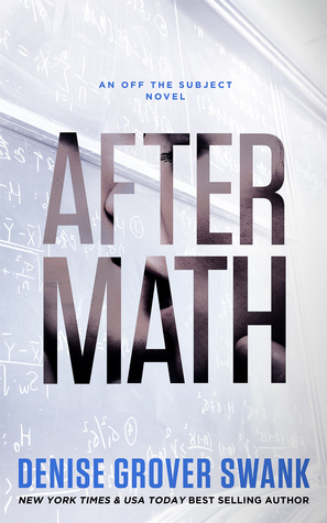 After Math (Off the Subject, #1) by Denise Grover Swank