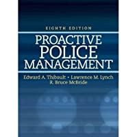 Proactive Police Management Custom Edition for UMUC [Paperback]