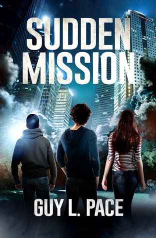 Sudden Mission by Guy L. Pace