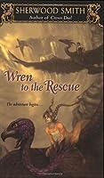 Wren to the Rescue (Wren, #1)