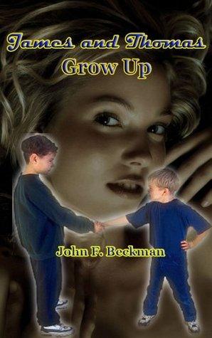 James and Thomas Grow Up