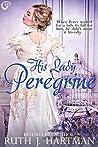 His Lady Peregrine (The Love Birds, #5)