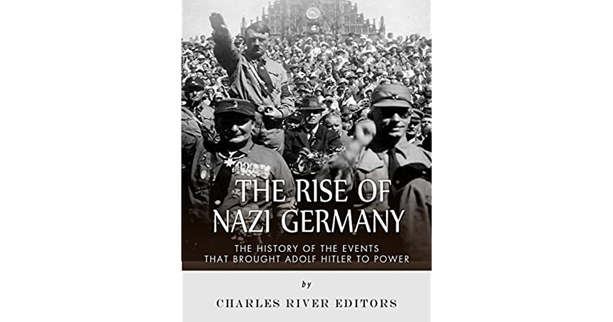 the history of nazis rise to power The nazis, a warning from history  this series is the definitive television history of the rise and fall of the nazis helped into power - how was it possible.
