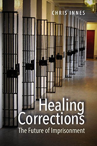 Healing-Corrections-The-Future-of-Imprisonment