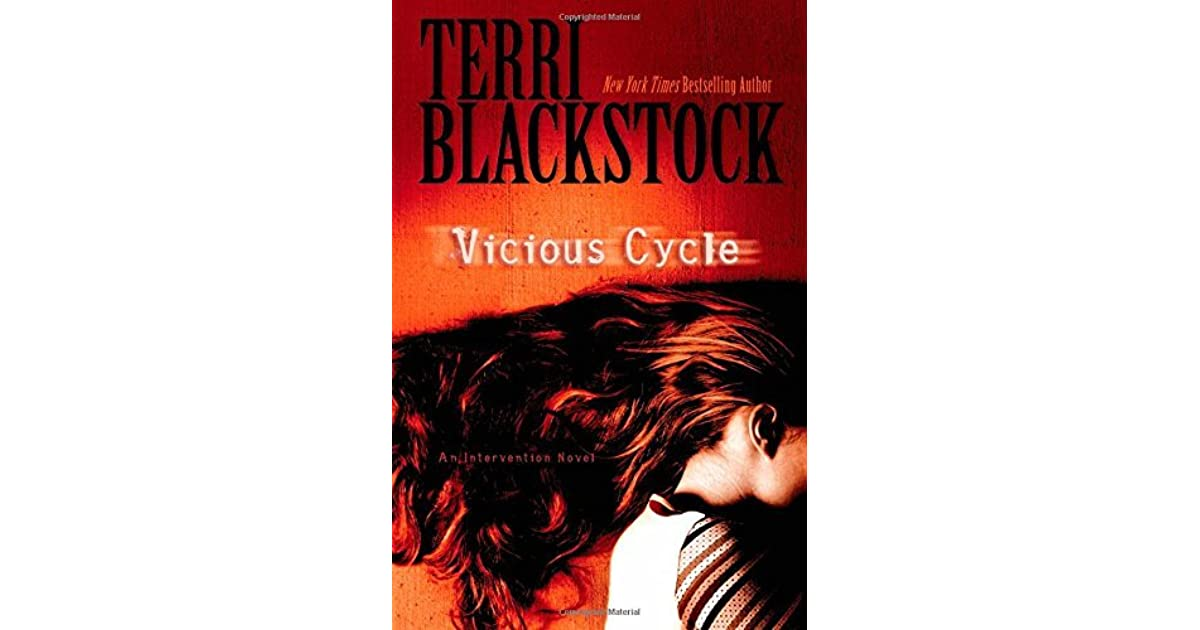 Vicious Cycle Intervention 2 By Terri Blackstock