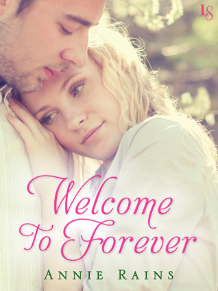 Welcome to Forever (Hero's Welcome, #1)