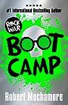 Boot Camp (Rock War, #2)