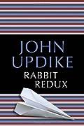 Rabbit Redux (Rabbit Angstrom, #2)
