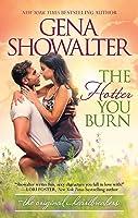 The Hotter You Burn (Original Heartbreakers, #2)