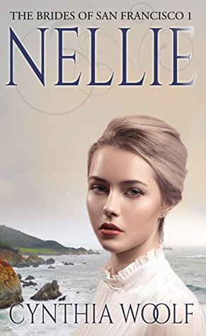Nellie (The Brides of San Francisco, #1)