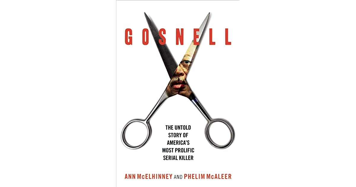 Gosnell the untold story of americas most prolific serial killer gosnell the untold story of americas most prolific serial killer by ann mcelhinney fandeluxe Image collections