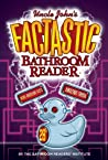Uncle John's Factastic Bathroom Reader (Uncle John's Bathroom Reader, #28)