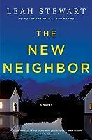 The New Neighbor: A Novel