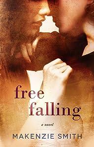 Free Falling (Starting Fires #2)