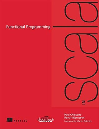 Steps in Scala: An Introduction to Object-Functional Programming