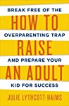 How to Raise an A...