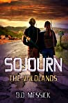Sojourn: The Wildlands (Rayn Mirago Saga #1)