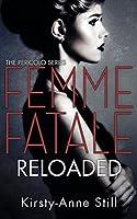 Femme Fatale Reloaded: Pericolo #2 (The Pericolo Series)