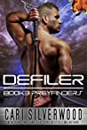 Defiler by Cari Silverwood