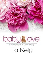 Baby Love (The Scotts Book 1)
