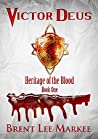 Victor Deus (Heritage of the Blood, #1)