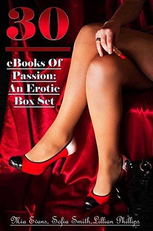 30 eBooks Of Passion: An Erotic Box Set
